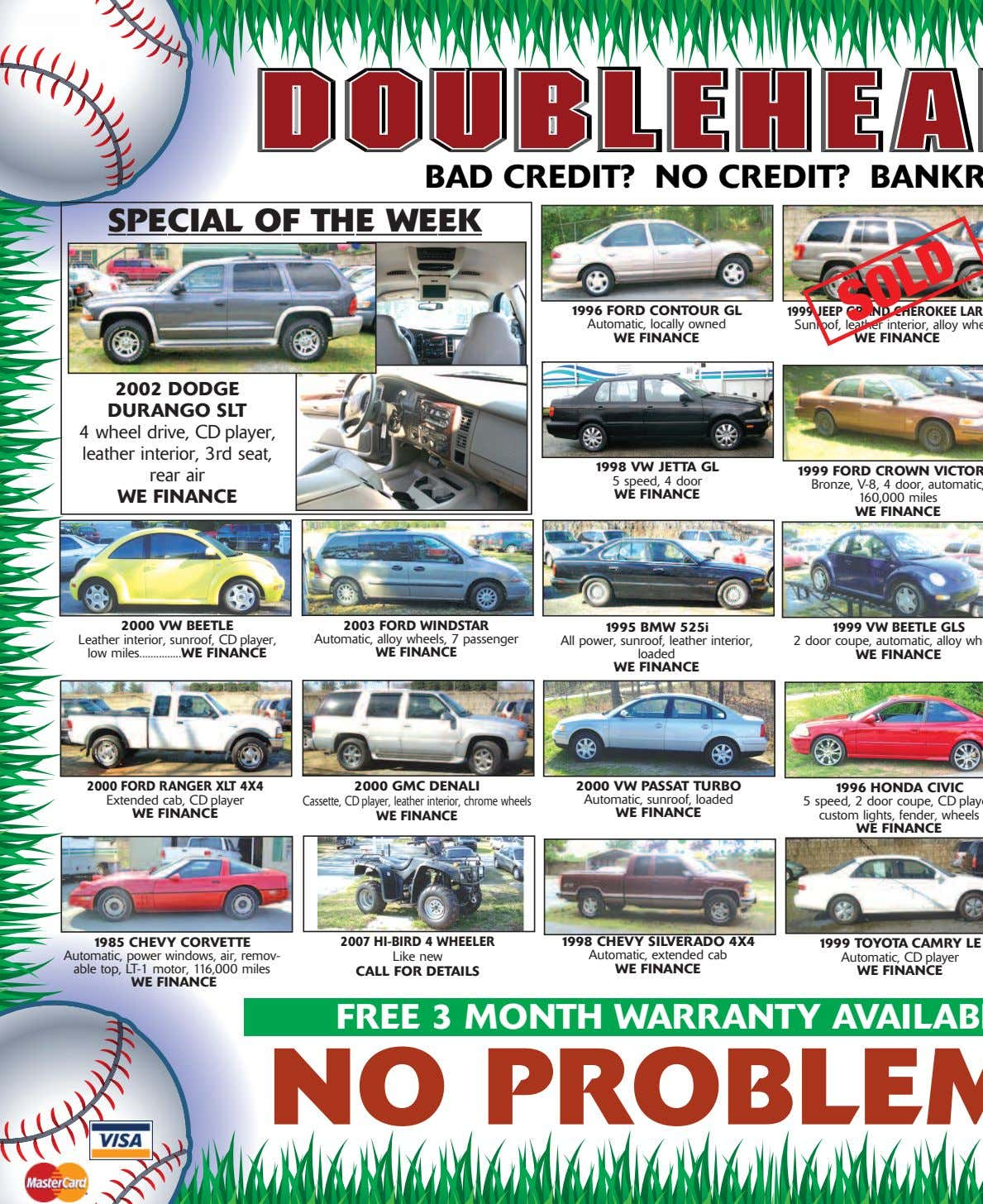 BAD CREDIT? NO CREDIT? BANKR SPECIAL OF THE WEEK 1996 FORD CONTOUR GL Automatic, locally