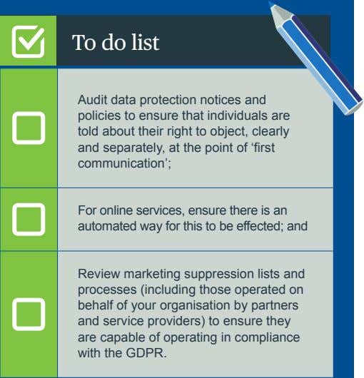 To do list Audit data protection notices and policies to ensure that individuals are told