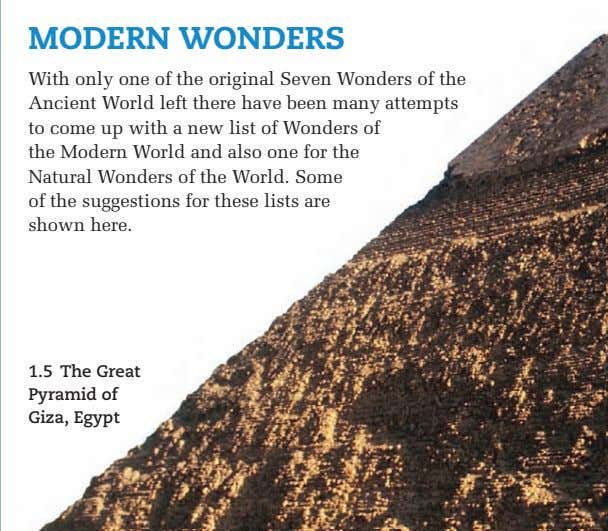 MODERN WONDERS With only one of the original Seven Wonders of the Ancient World left