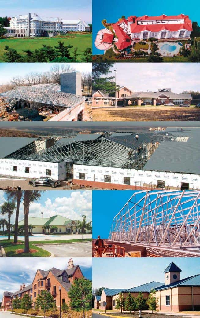 APPLICATIONS is Your Imagination the only limit TrusSteel Cold-Formed Steel (CFS) trusses are now in service