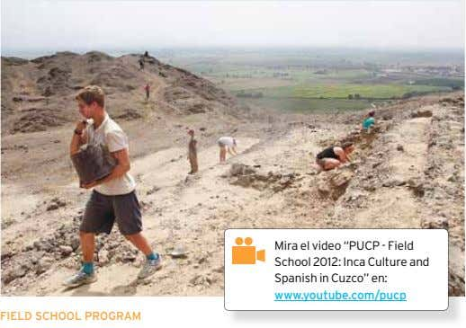 "Mira el video ""PUCP - Field School 2012: Inca Culture and Spanish in Cuzco"" en:"