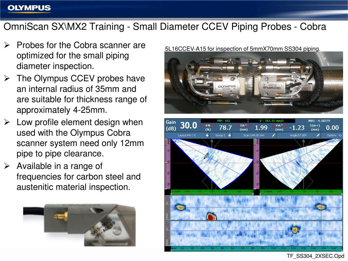OmniScan SX\MX2 Training - Small Diameter CCEV Piping Probes - Cobra Probes for the Cobra