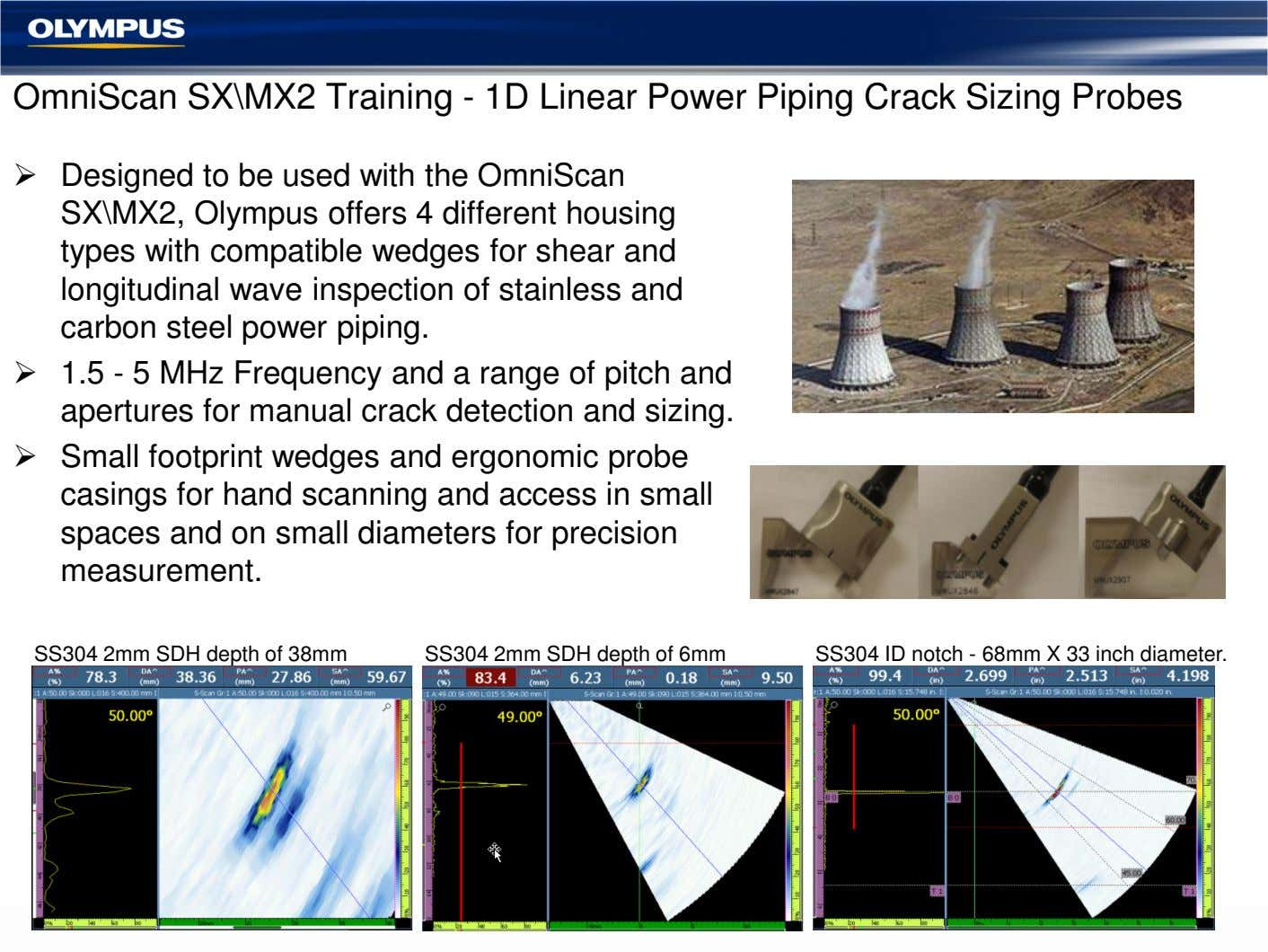 OmniScan SX\MX2 Training - 1D Linear Power Piping Crack Sizing Probes Designed to be used