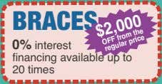 the from OFF price 0% regular interest $2,000 BRACES financing available up to 20 times