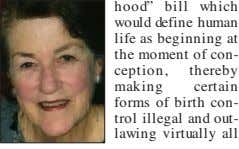 "hood"" bill which would define human life as beginning at the moment of con- ception, thereby"