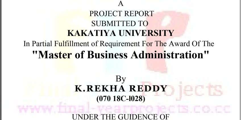 "In Partial Fulfillment of Requirement For The Award Of The KAKATIYA UNIVERSITY K.REKHA REDDY ""Master of"