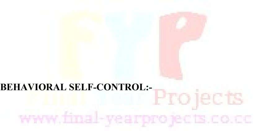 BEHAVIORAL SELF-CONTROL:-