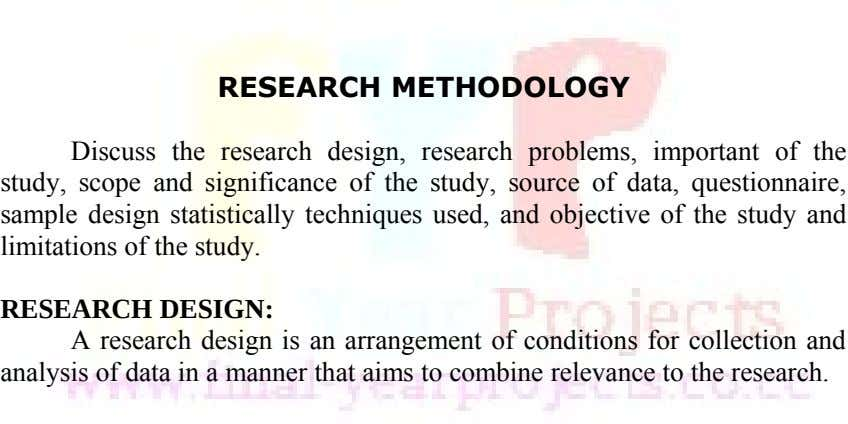 RESEARCH METHODOLOGY Discuss the research design, research problems, important of the study, scope and significance of
