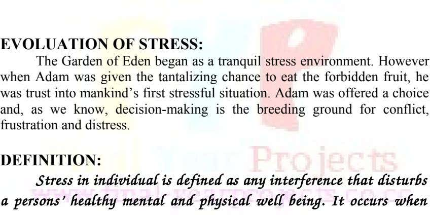 EVOLUATION OF STRESS: The Garden of Eden began as a tranquil stress environment. However when Adam