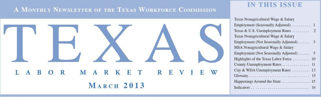 IN THIS ISSUE A MONTHLY NEWSLETTER OF THE TEXAS WORKFORCE COMMISSION Texas Nonagricultural Wage &