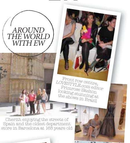 AROUND THE WORLD WITH EW Front row centre, LOVESTYLE.com editor Primrose Skelton looking stunning at