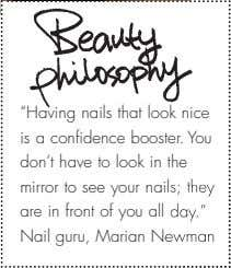 """Having nails that look nice is a confidence booster. You don't have to look in"