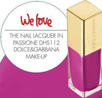 THE NAIL LACQUER IN PASSIONE DHS112 DOLCE&GABBANA MAKE-UP