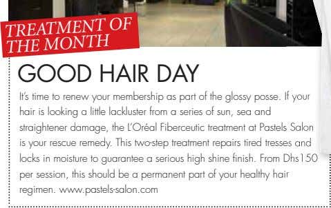 It's time to renew your membership as part of the glossy posse. If your hair