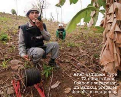 After a Chinese Type 72 mine is found, Sokhon's supervisor, Im Samkul, prepares demolition equipment
