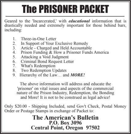 The PRISONER PACKET Geared to the 'Incarcerated,' with educational information that is drastically needed and