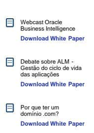 Webcast Oracle Business Intelligence Download White Paper Debate sobre ALM - Gestão do ciclo de