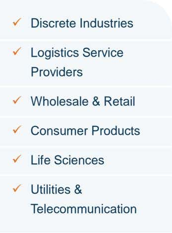  Discrete Industries  Logistics Service Providers  Wholesale & Retail  Consumer Products 