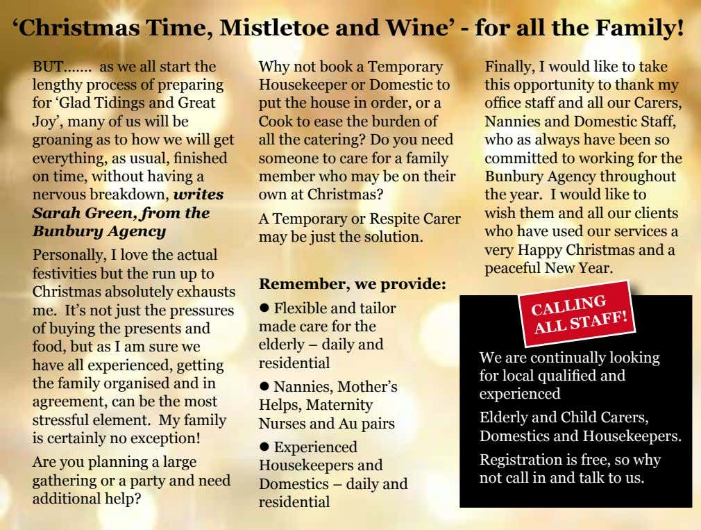 'Christmas Time, Mistletoe and Wine' - for all the Family! BUT……. as we all start