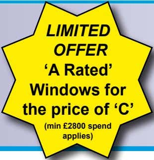 Limited offer 'A Rated' Windows for the price of 'C' (min £2800 spend applies)