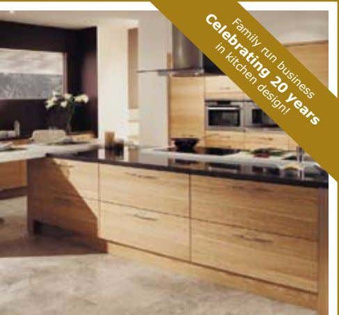 Celebrating 20 years Family run business in kitchen design!