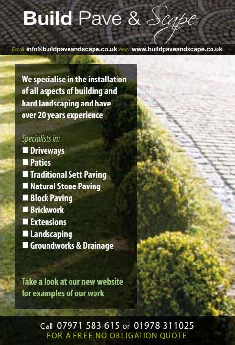 BuildPave&Scape BuildPave&Scape Email:info@buildpaveandscape.co.ukWeb:www.buildpaveandscape.co.uk We specialise