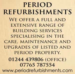 PERIOD REFURBISHMENTS We offer a full and extensive range of building services specialising in the