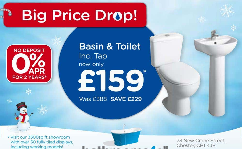 Big Price Drop! Basin & Toilet NO DEPOSIT Inc. Tap % now only 0APR *