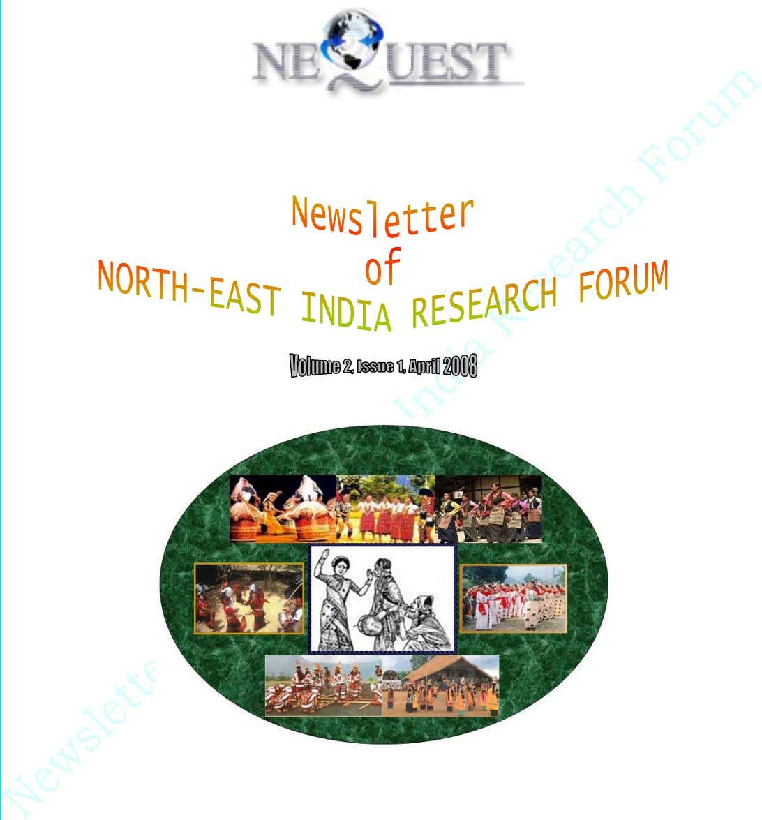 Newsletter of North East India Research Forum http://tech.groups. y ahoo.com/ g rou p /northeast_india_research/
