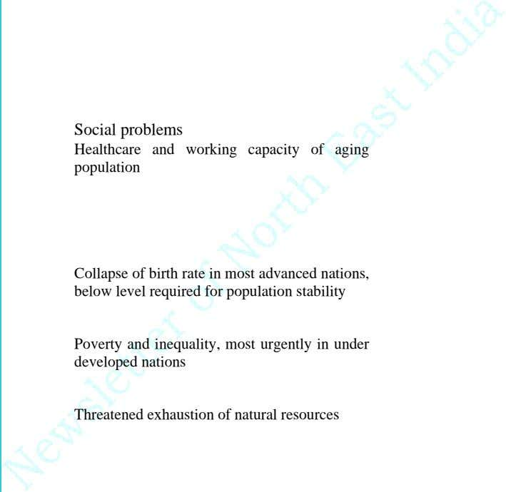 Social problems Healthcare and working capacity of aging population Collapse of birth rate in most