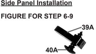 Side panel installation Figure For Step 6-9 39a 40a