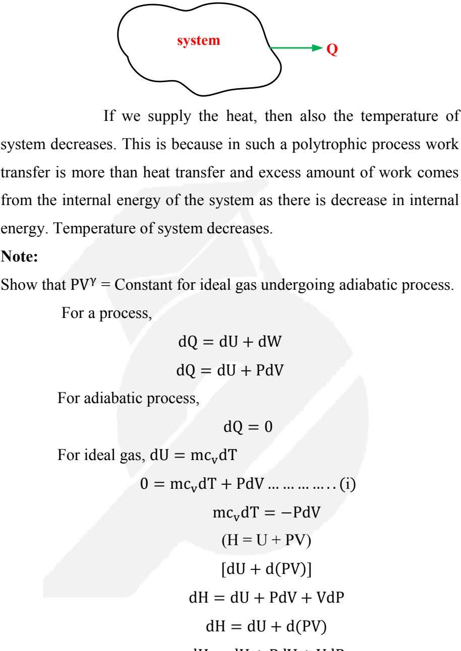 system Q If we supply the heat, then also the temperature of system decreases. This