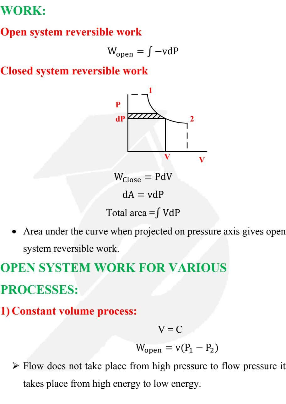 Open system reversible work W open = ∫ −vdP Closed system reversible work 1 P