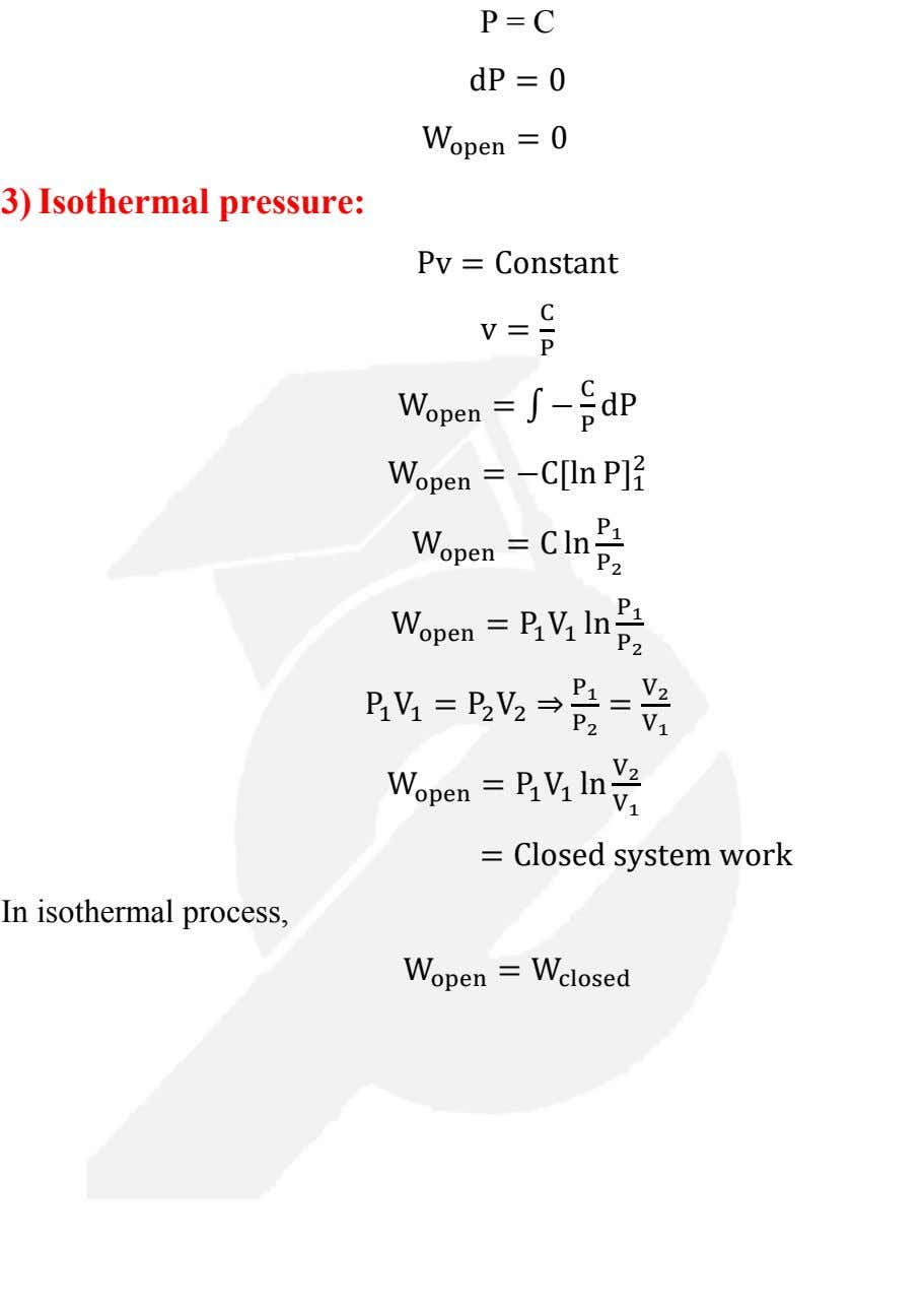 P = C dP = 0 W open = 0 3) Isothermal pressure: Pv =