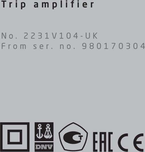 Trip amplifier No. 2231V104-UK From ser. no. 980170304