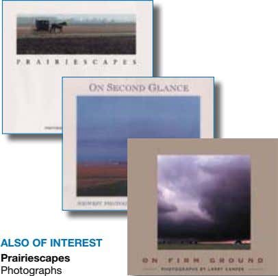 alSo of inTereST Prairiescapes Photographs