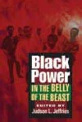 • www.press.uillinois.edu BLACK sTUDIes / AmeRICAn HIsTORy alSo of inTereST black Power in the belly of