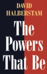 $20.00s £26.99 £14.99 COmmUnICATIOns / LAW alSo of inTereST The Powers That be DAVID HALBeRsTAm Paper,