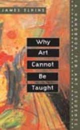 mUsIC / memOIR alSo of inTereST Why art cannot be Taught A Handbook for Art students