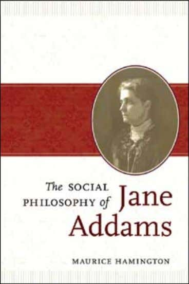 $50.00x £38.00 PHILOsOPHy / WOmen's sTUDIes alSo of inTereST democracy and Social ethics JAne ADDAms