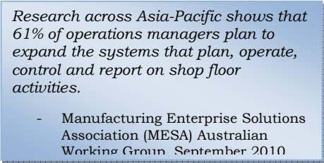 Research across Asia-Pacific shows that 61% of operations managers plan to expand the systems that