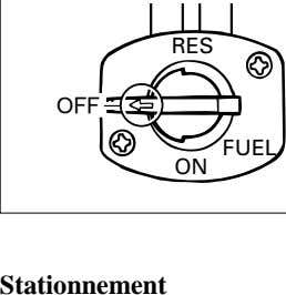 RES OFF ON FUEL Stationnement