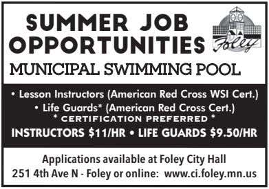 Summer Job Opportunities MUNICIPAL SWI MMI NG P OOL • Lesson Instructors (American Red Cross WSI
