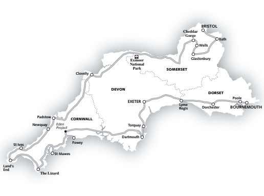 BRISTOL Cheddar Gorge Bath Wells Glastonbury Exmoor National Park SOMERSET Clovelly DEVON DORSET Poole