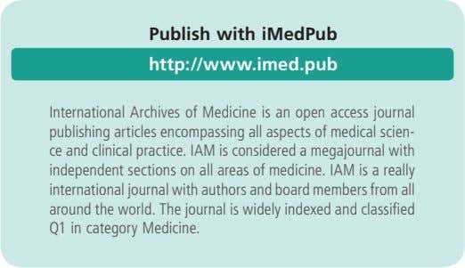 Publish with iMedPub http://www.imed.pub International Archives of Medicine is an open access journal publishing