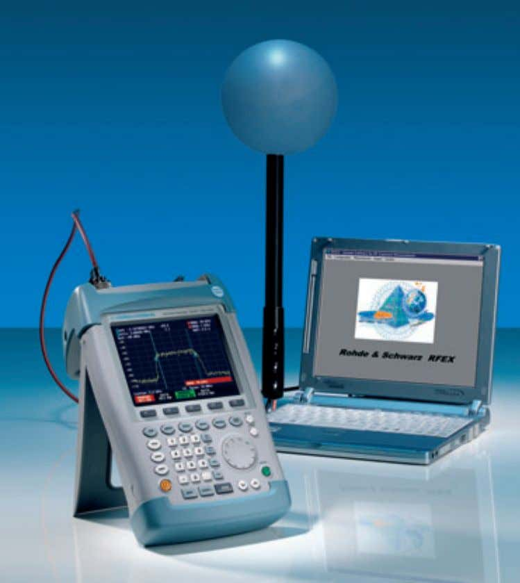 in densely popu- lated areas. 29 News from Rohde&Schwarz FIG 1 The Portable System for EMF