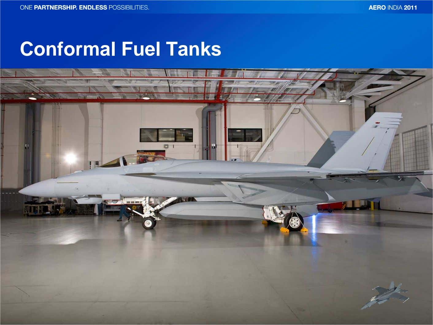 Conformal Fuel Tanks Copyright © 2011 Boeing. All rights reserved.