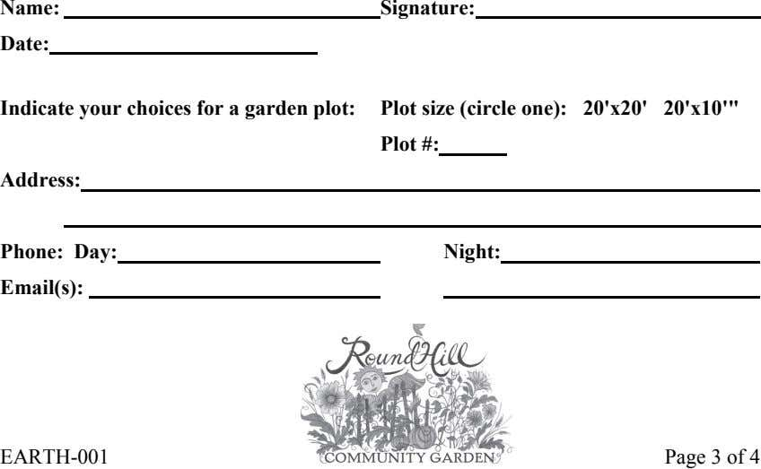 Name: Signature: Date: Indicate your choices for a garden plot: Plot size (circle one): 20'x20'