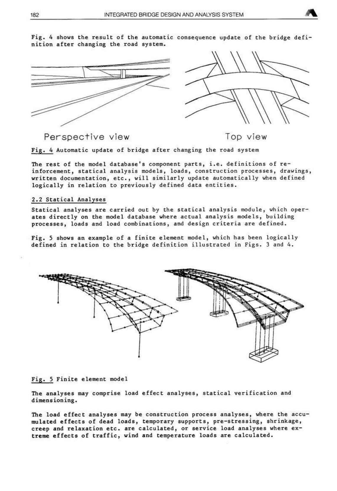#1 182 INTEGRATED BRIDGE DESIGN AND ANALYSIS SYSTEM Fig. 4 shows the result of the