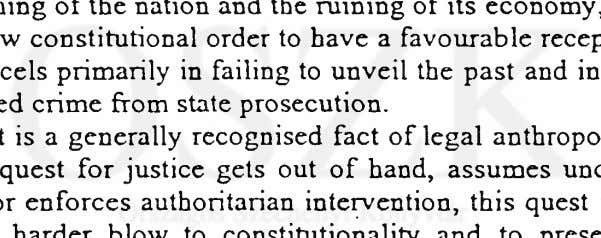 in exempting state-sponsored crime from state prosecution. It is a generally recognised fact of legal anthropology